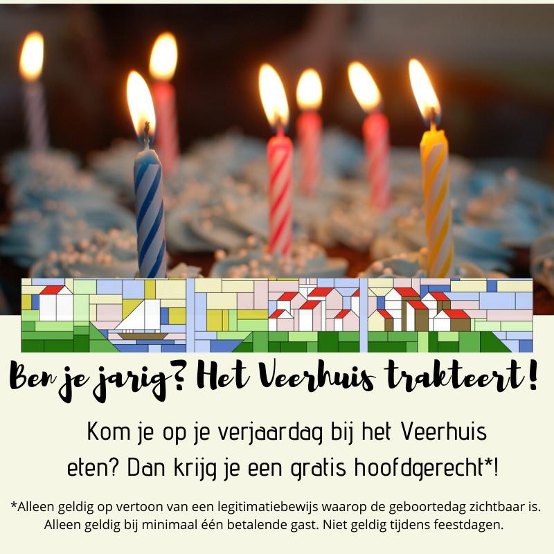 Kom op je verjaardag bij het Veerhuis eten en krijg je hoofdgerecht cadeau!